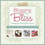 featured in the book:: Blogging for Bliss, Crafting Your Own Online Journal